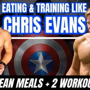 I Ate and Trained like Chris Evans for a Day l Captain America Diet and Workout