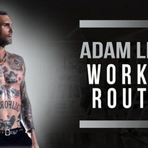Adam Levine Workout Routine Guide