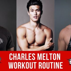 Charles Melton Workout Routine Guide
