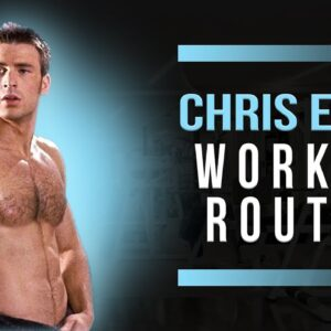 Chris Evans Workout Routine Guide
