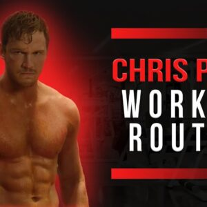 Chris Pratt Workout Routine Guide