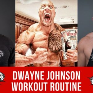 "Dwayne ""The Rock"" Johnson Workout Routine"