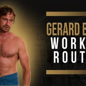 Gerard Butler Workout Routine Guide