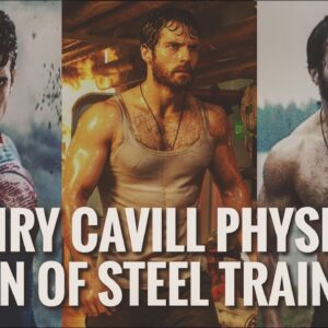 Henry Cavill Physique - Man of Steel Training