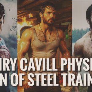 Henry Cavill Physique - Man of Steel Training