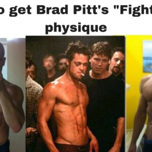 How to get Brad Pitt's Fight Club physique