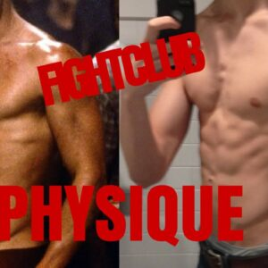 How To Get Brad Pitt's Fightclub Physique | Austin Wayne