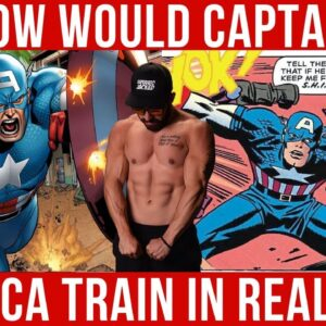 How Would Captain America Train in Real Life?