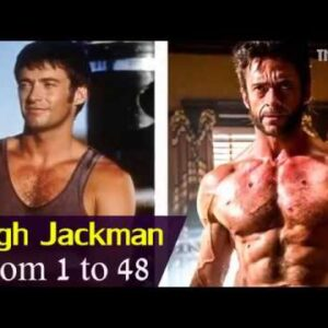 Hugh Jackman | Logan From 1 To 48 Years Old