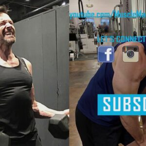 Hugh Jackman Workout for Wolverine
