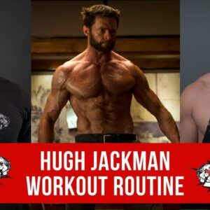 Hugh Jackman Workout Routine Guide