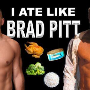 I Ate Like Brad Pitt For One Day