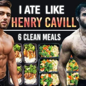 I Ate Like Henry Cavill For A Day