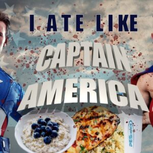 I tried Chris Evan's CAPTAIN AMERICA DIET!