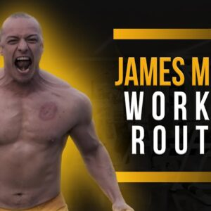 James McAvoy Workout Routine Guide