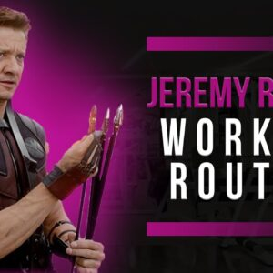 Jeremy Renner Workout Routine Guide