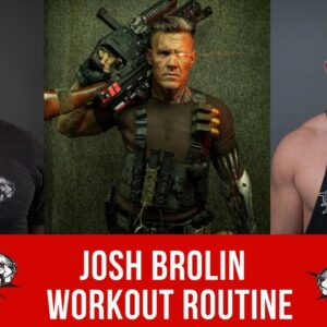 Josh Brolin Workout Routine Guide