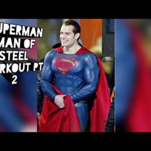 Free - Superman Man of Steel Workout Pt 2 - Henry Cavill - DC comics- Justice League