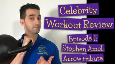 Celebrity Workout Review | Stephen Amell the Green Arrow |  Elite Healers Massage Therapy NYC