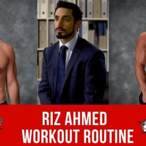 Riz Ahmed Workout Routine Guide