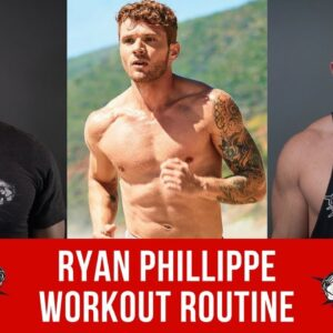 Ryan Phillippe Workout Routine Guide