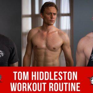 Tom Hiddleston Workout Routine Guide