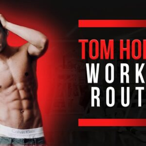 Tom Holland Workout Routine Guide