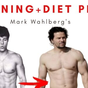 What is the mark wahlberg workout - lost & gained 10lbs